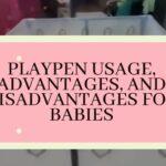 playpen advantages and disadvantages